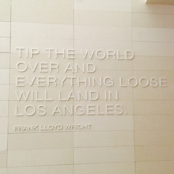 20150402 Start of China trip LAX quote from Frank Lloyd Wright
